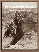 In Flanders Fields: Armies on the Western Front 1917-1918