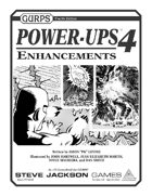 GURPS Power-Ups 4: Enhancements