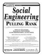 GURPS Social Engineering: Pulling Rank