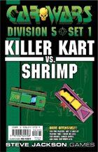Car Wars Division 5 Set 1 - Killer Kart vs. Shrimp