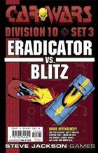 Car Wars Division 10 Set 3 - Eradicator vs. Blitz