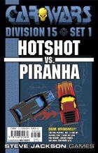 Car Wars Division 15 Set 1 - Hotshot vs. Piranha