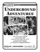 GURPS Underground Adventures