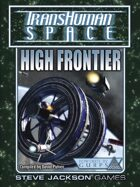 Transhuman Space Classic: High Frontier