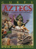 GURPS Classic: Aztecs