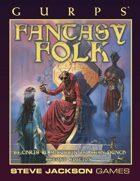 GURPS Classic: Fantasy Folk