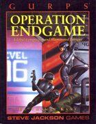 GURPS Classic: Operation Endgame