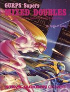 GURPS Classic: Supers: Mixed Doubles