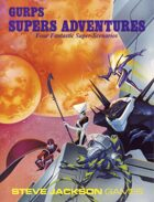 GURPS Classic: Supers Adventures
