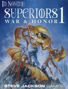 In Nomine Superiors 1: War & Honor