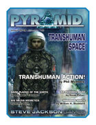 Pyramid #3/015: Transhuman Space