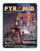 Pyramid #3/044: Alternate GURPS II