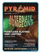 Pyramid #3/072: Alternate Dungeons