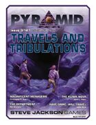 Pyramid #3/121: Travels and Tribulations