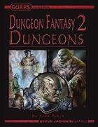 GURPS Dungeon Fantasy 02: Dungeons