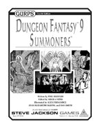 GURPS Dungeon Fantasy 09: Summoners