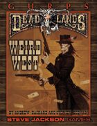 GURPS Classic: Deadlands – Weird West