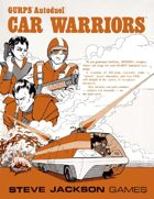 GURPS Classic: Autoduel – Car Warriors