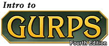 GURPS Fourth Edition - Start Here!