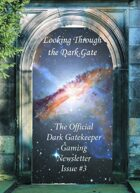 Looking Through the Dark Gate #3