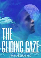 The Gliding Gaze