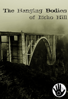 The Hanging Bodies of Echo Hill