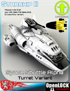 Space Shuttle Alpha Turret Variant