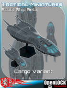 Tactical Miniatures Scout Ship Beta Cargo Variant