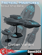 Tactical Miniatures Scout Ship Beta Civilian Variant