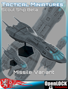 Tactical Miniatures Scout Ship Beta Missile Variant