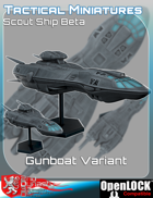 Tactical Miniatures Scout Ship Beta Gunboat Variant