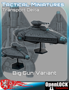 Tactical Miniatures Transport Delta Big Gun Variant