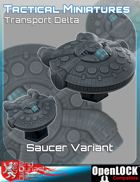 Tactical Miniatures Transport Delta Saucer Variant