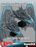 Tactical Miniatures Space Shuttle Alpha Winged Variant