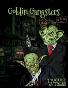 Goblin Gangsters (One-Page RPG)