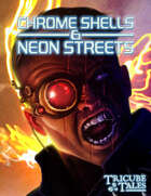 Chrome Shells & Neon Streets (Tricube Tales One-Page RPG)