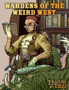 Wardens of the Weird West (Tricube Tales One-Page RPG)