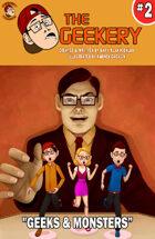 THE GEEKERY #2: Geeks & Monsters