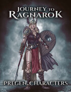Journey To Ragnarok - Pregen. Characters Pack