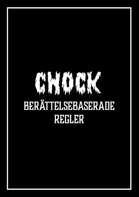 Chock - Åter från graven: Berättelsebaserade regler
