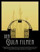 Call of Cthulhu Sverige: Den gula filmen