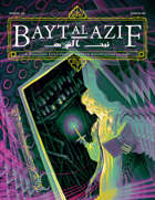 Bayt al Azif #3: A magazine for Cthulhu Mythos roleplaying games