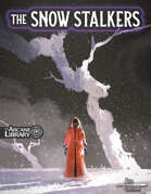 The Snow Stalkers (5E)