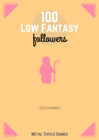 100 Low Fantasy Followers