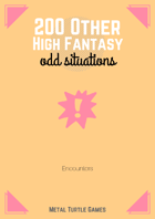 200 Other High Fantasy Odd Situations