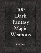 100 Magic Weapons (Dark Fantasy)