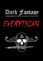 Dark Fantasy EVERYTHING [BUNDLE]