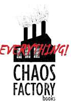 Chaos Factory EVERYTHING [BUNDLE]