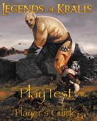 Legends of Kralis Players Guide: Playtest Version PDF