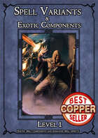 D&D SPELL COMPONENTS & OPTIONS - LEVEL I